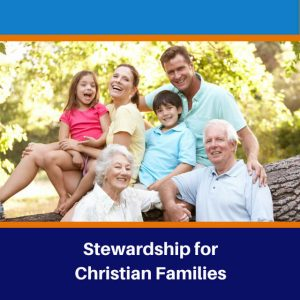 Stewardship for Christian Families
